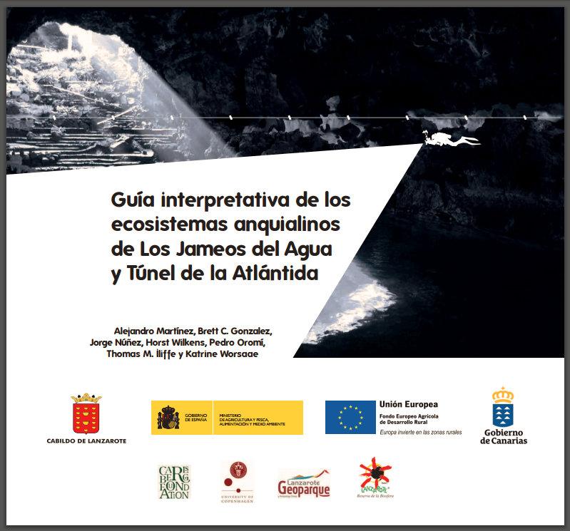 Disponible la Guía interpretativa de los ecosistemas anquialinos de Los Jameos del Agua y Túnel de la Atlántida