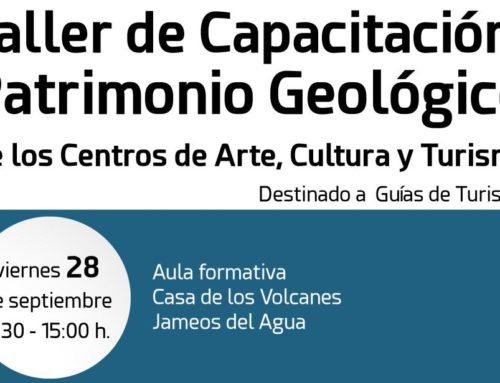 Taller de Capacitación: Patrimonio Geológico de los Centros de Arte, Cultura y Turismo (CACT)