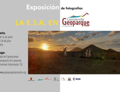 """Exposición """"La E.S.A. en el Geoparque Lanzarote"""""""