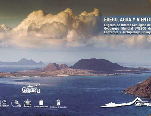 (Español) Disponible la guía FUEGO, AGUA Y VIENTO Lugares de Interés Geológico del Geoparque Mundial de UNESCO de Lanzarote y Archipiélago Chinijo